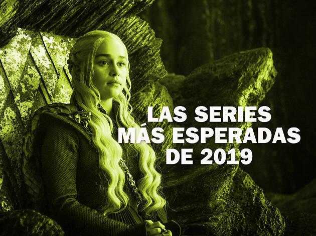 Las series más esperadas de 2019