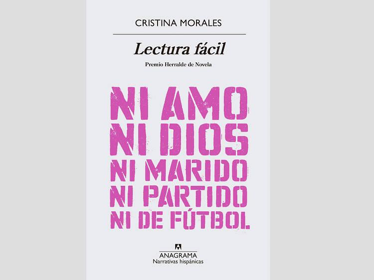 Lectura fácil, de Cristina Morales