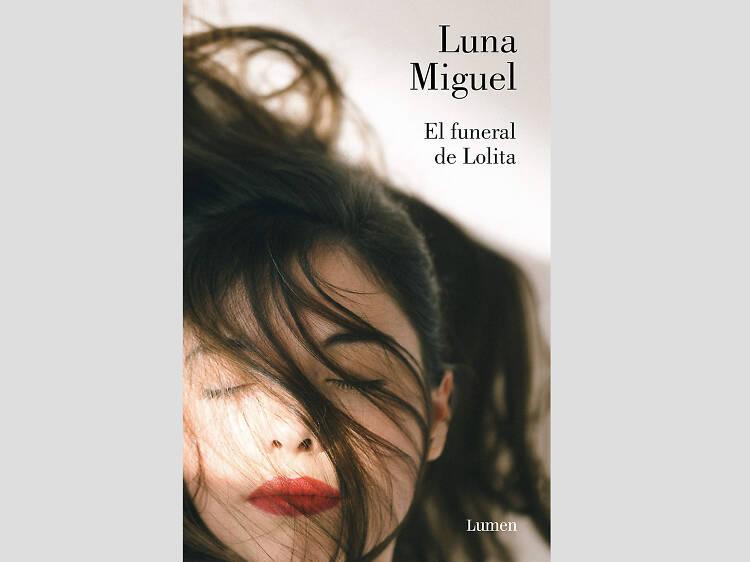 'El funeral de Lolita', de Luna Miguel