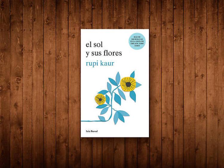 El sol y sus flores, Rupi Kaur