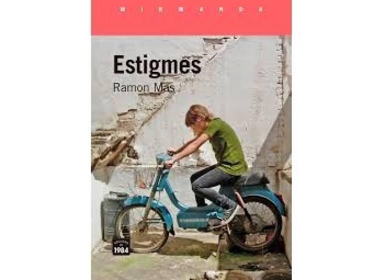 Estigmes, de Ramon Mas