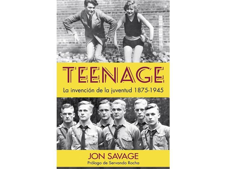 Teenage, de Jon Savage
