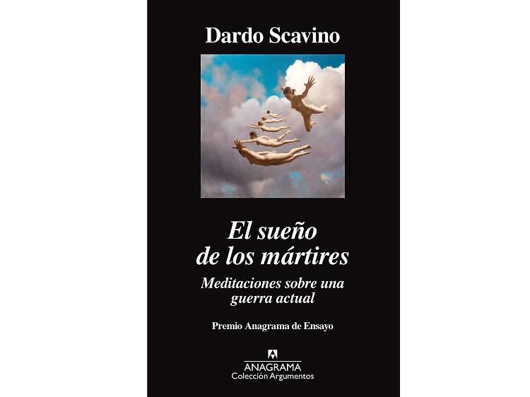 El sueño de los mártires, de Dardo Scavino
