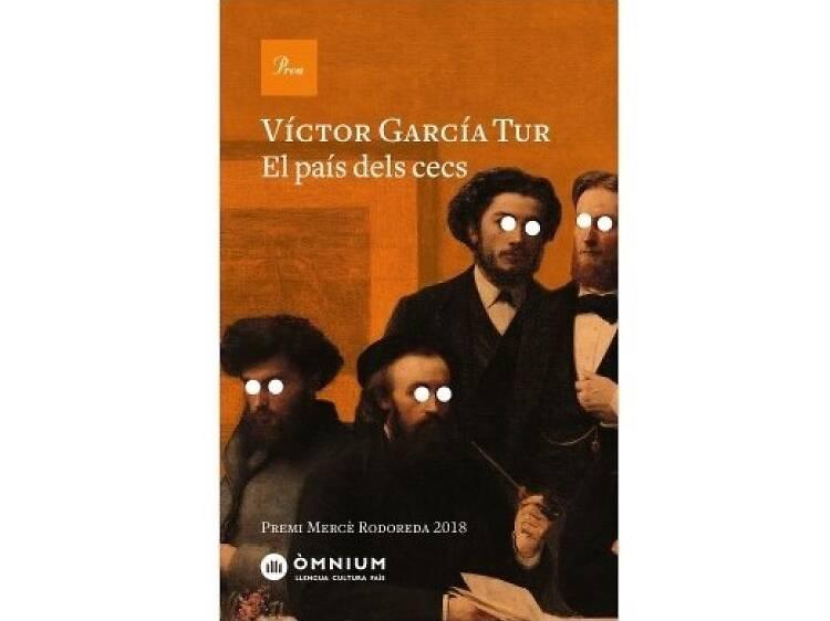 El país dels cecs, de Víctor García Tur