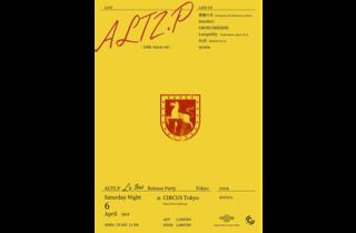 ALTZ.P「La toue」release party