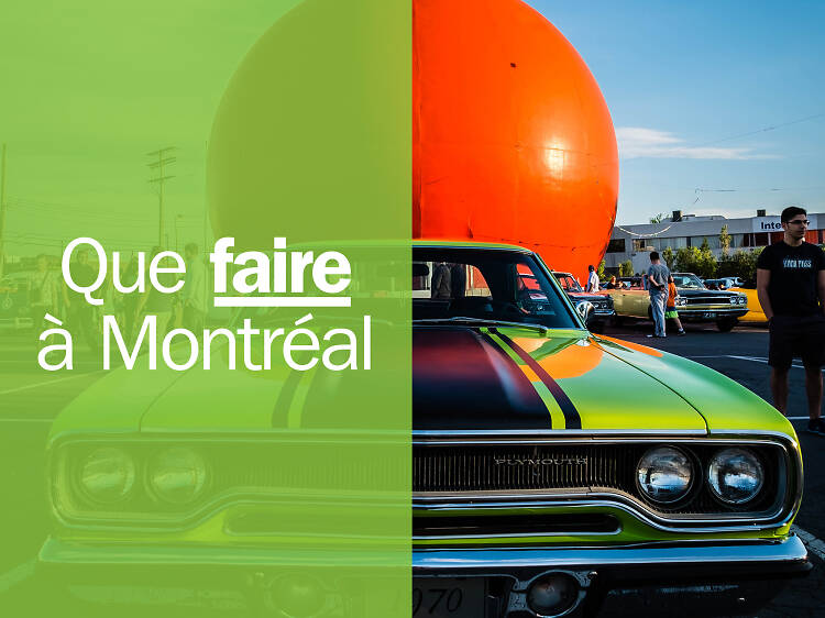Les 31 meilleures choses à faire et à refaire à Montréal