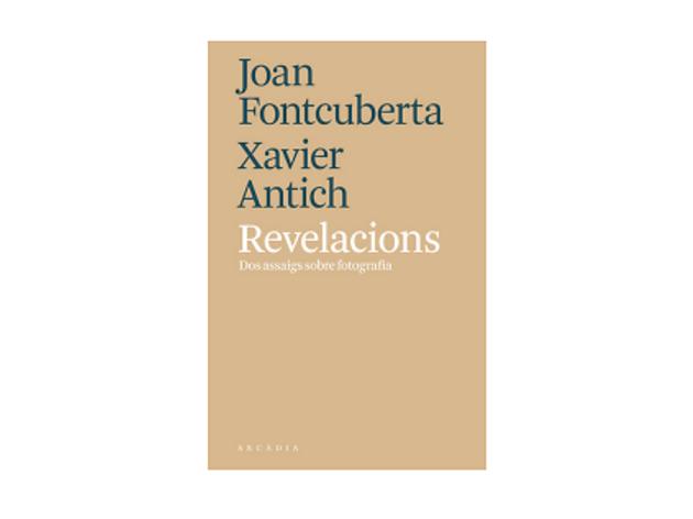 Revelacions, de Joan Fontcuberta i Xavier Antich