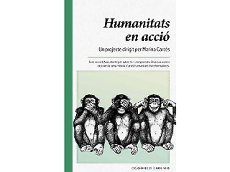 Humanitats en acció, de Marina Garcés (ed.)