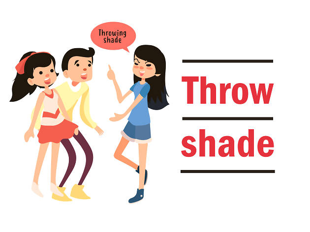 throw shade_english slangs