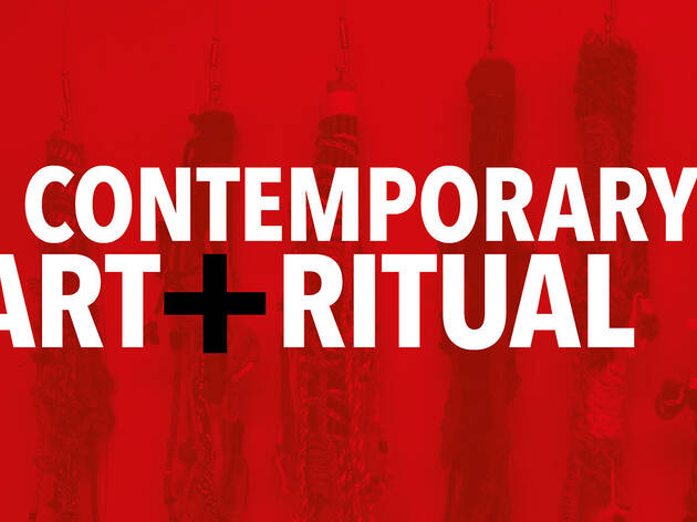 Contemporary Art and Ritual