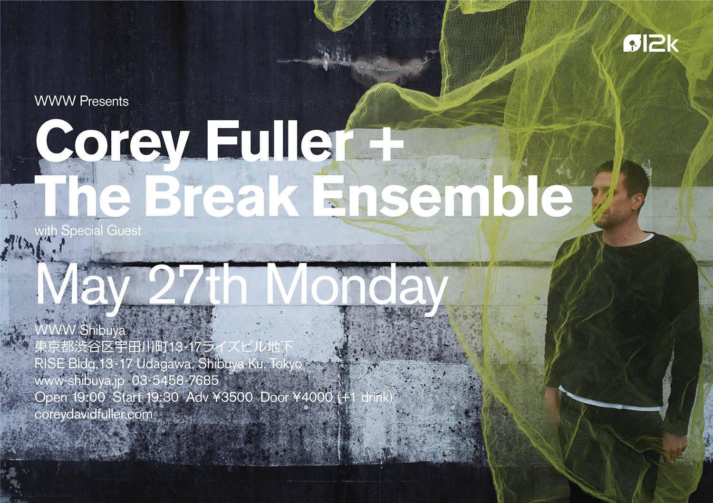Corey Fuller + Break Ensemble with Special Guest