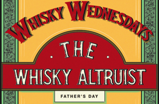 The Whisky Altruist Father's Day Tasting