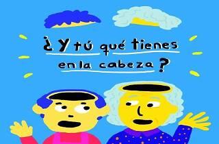 Y tú, ¿qué tienes en la cabeza? Ciclo de Diálogos filosóficos entre abuelos y nietos