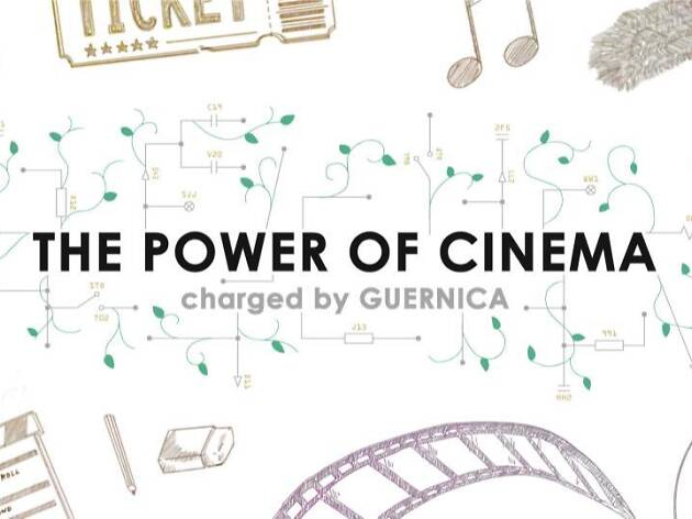 THE POWER OF CINEMA charged by GUERNICA