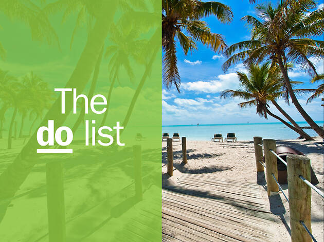 Key West DO List