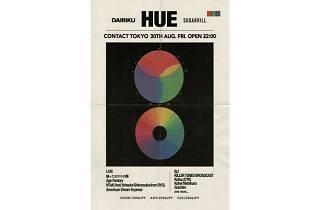 Sugarhill & Dairiku presents HUE
