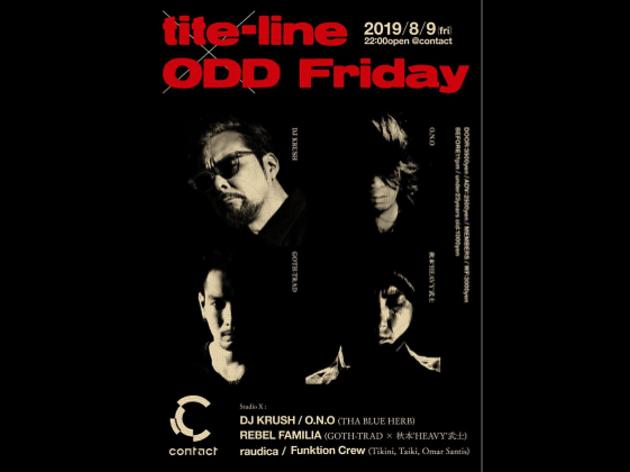 tite-line × ODD Friday