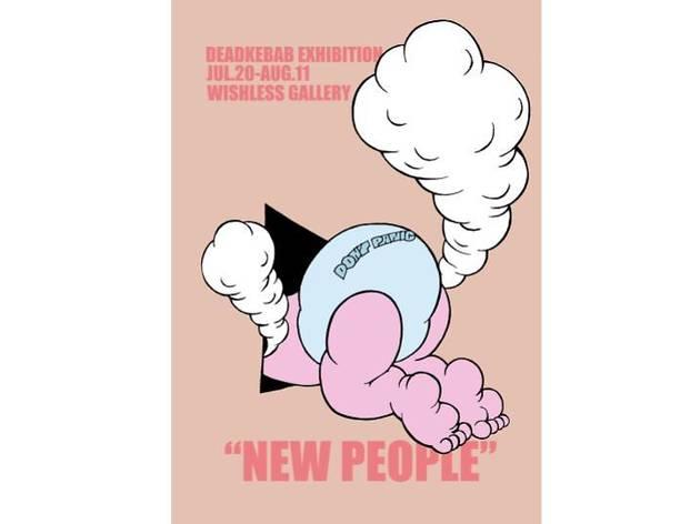 DEADKEBAB solo exhibition NEW PEOPLE