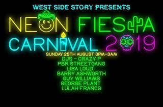 West Side Story presents Neon Fiesta Carnival 2019