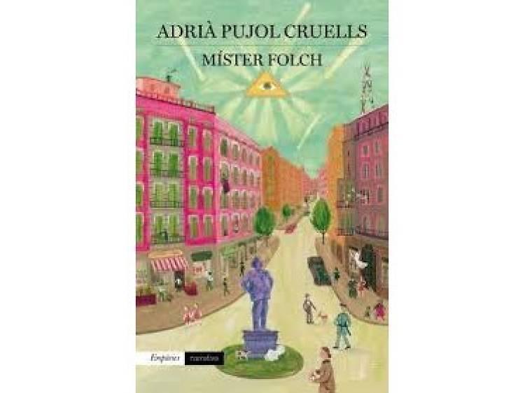 'Mr. Folch', de Adrià Pujol Cruells