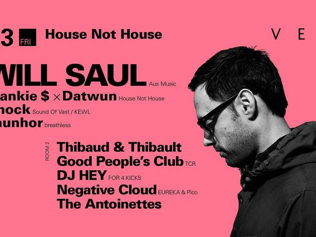 """House Not House """"Will Saul"""""""