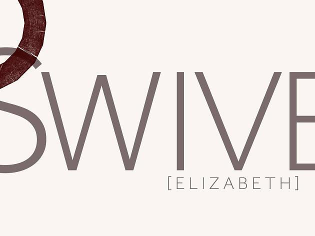 Swive [Elizabeth], Shakespeare's Globe 2019