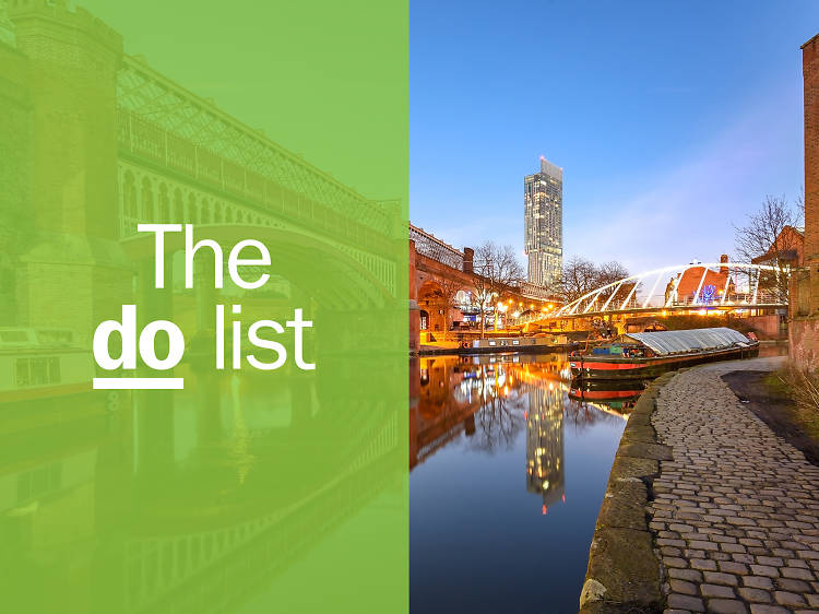 The 20 best things to do in Manchester right now