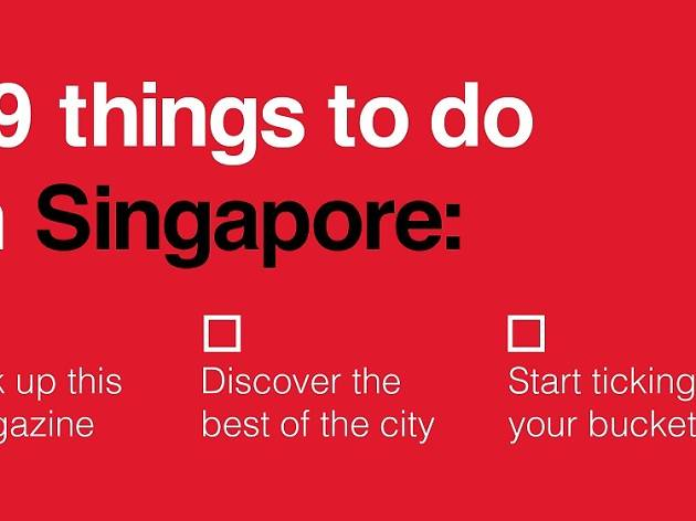 Time Out Singapore November Issue: Your Singapore Bucket List