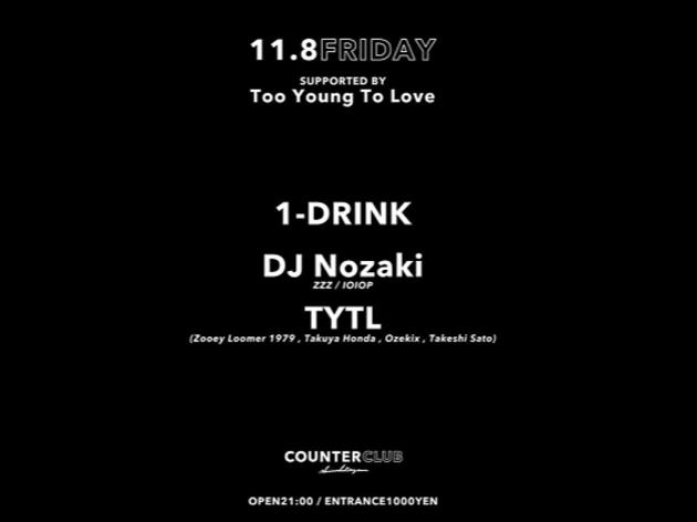 1-Drink , DJ Nozaki , TYTL