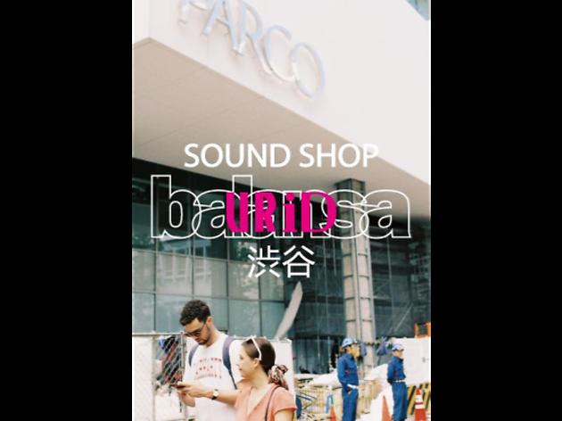 SOUND SHOP balansa 渋谷 POP UP SHOP