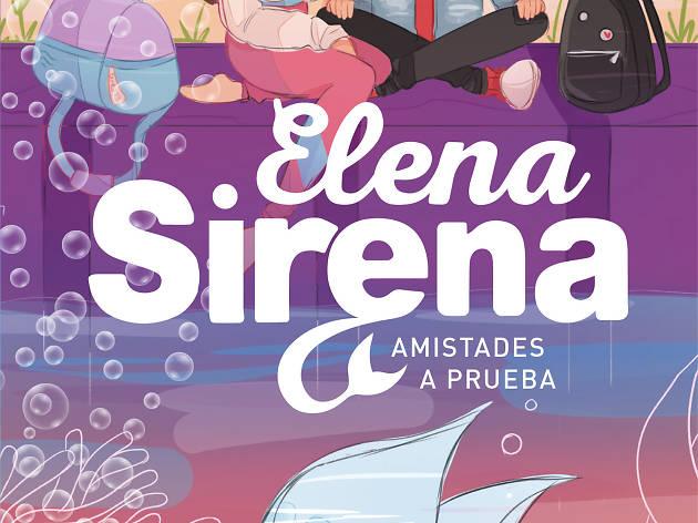 Presentació de 'Elena Sirena, Amistades a prueba'