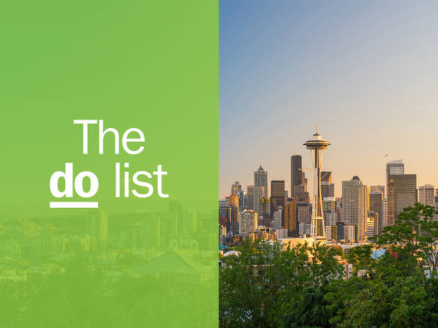 20 Best Things To Do In Seattle Right Now