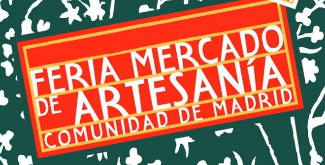 Feria del Mercado de Artesanía de la Comunidad de Madrid