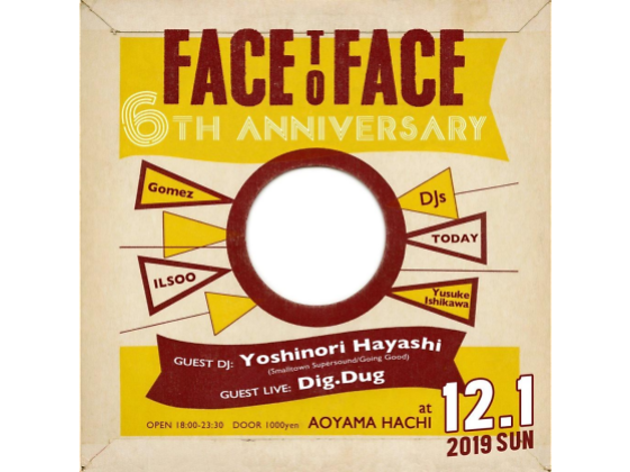 Face to Face 6th Anniversary feat. Yoshinori Hayashi