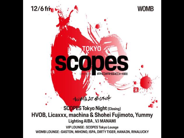 SCOPES Tokyo Night(Closing)