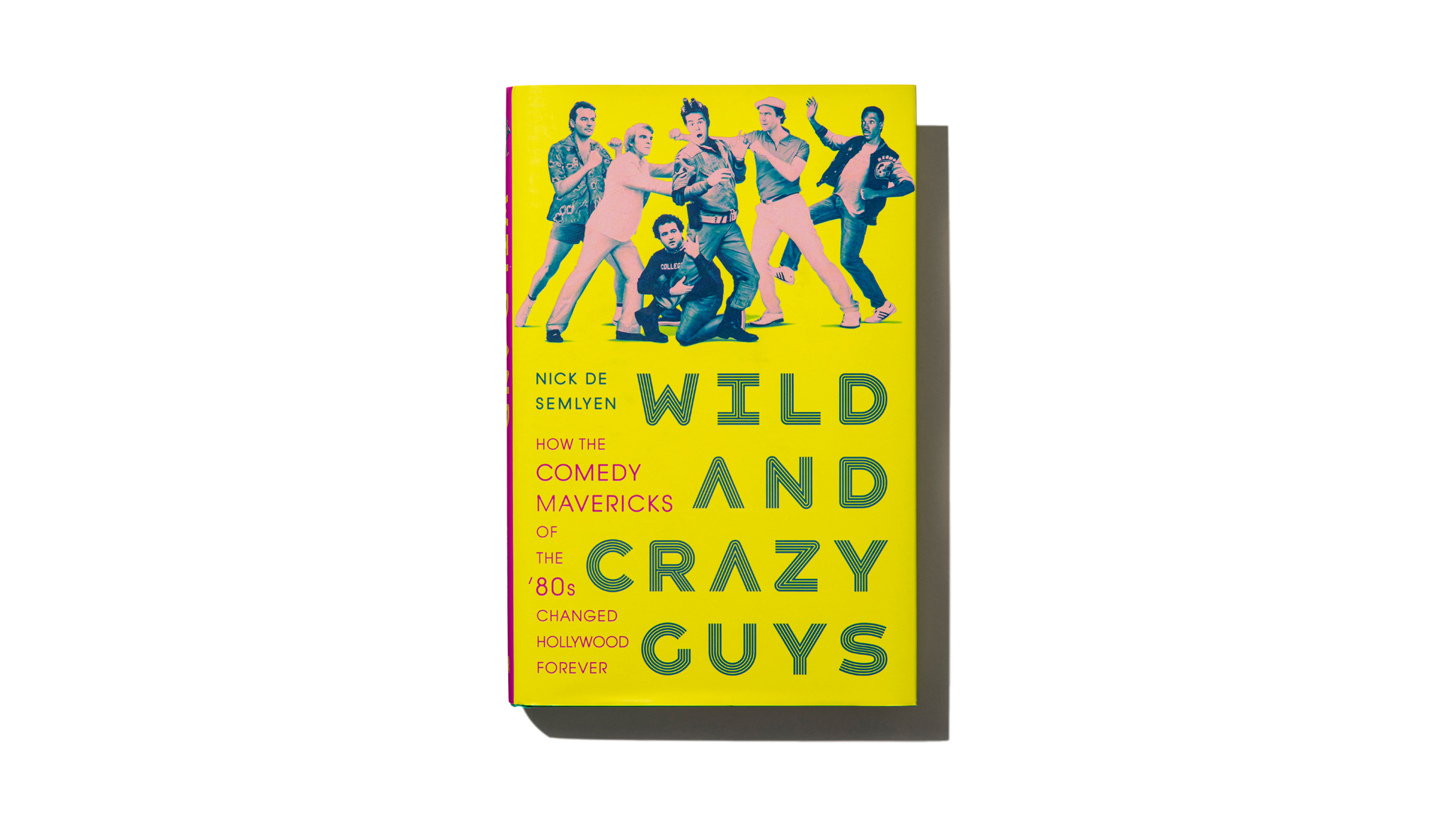 The book Wild and Crazy Guys by Nick de Semlyen