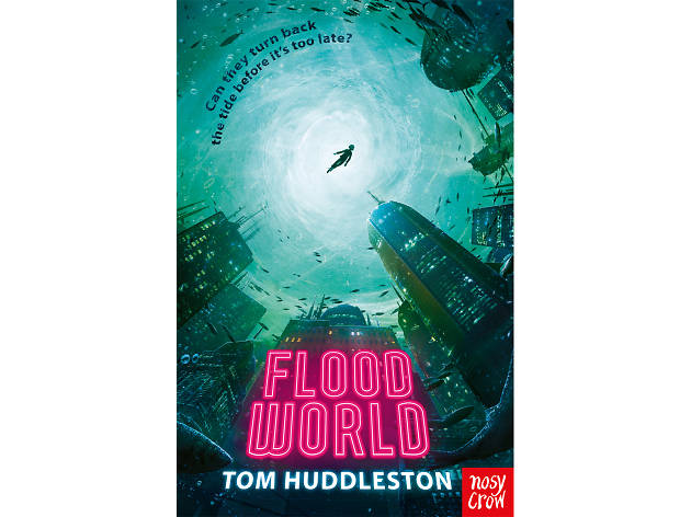 Floodworld by Tom Huddleston