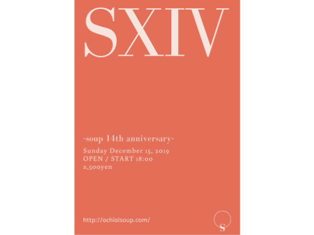 SXIV -soup 14th anniversary-