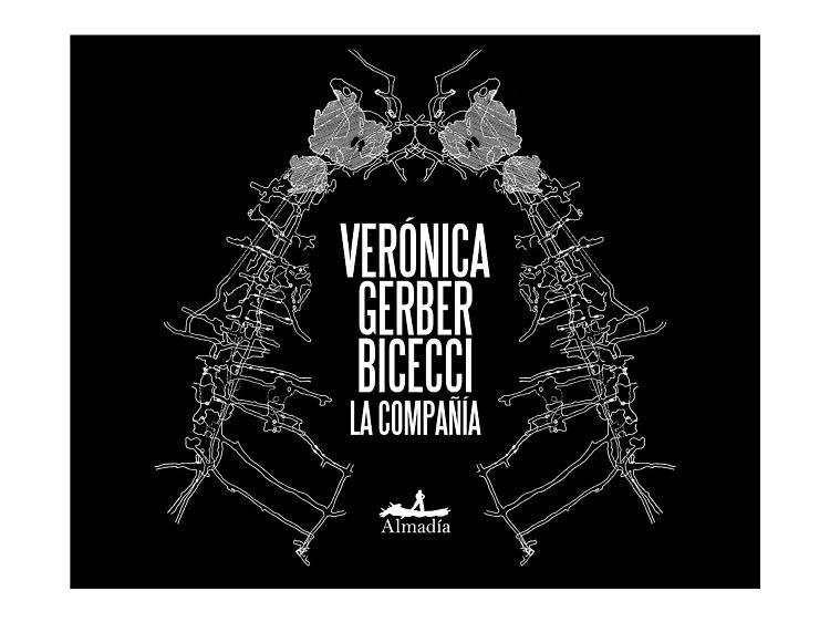 La compañía (Verónica Gerber Bicecci)