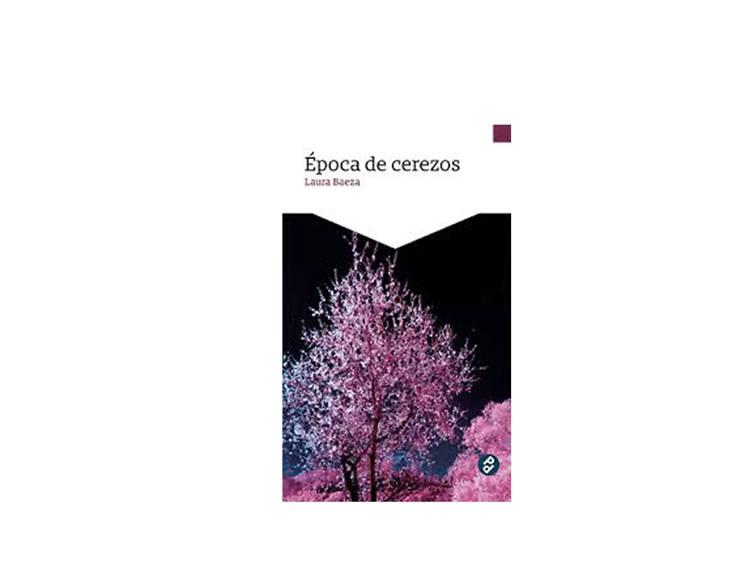 Época de cerezos (Laura Baeza)