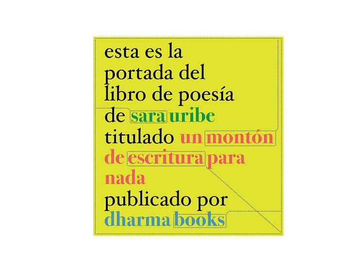 Un montón de escritura para nada (Sara Uribe)