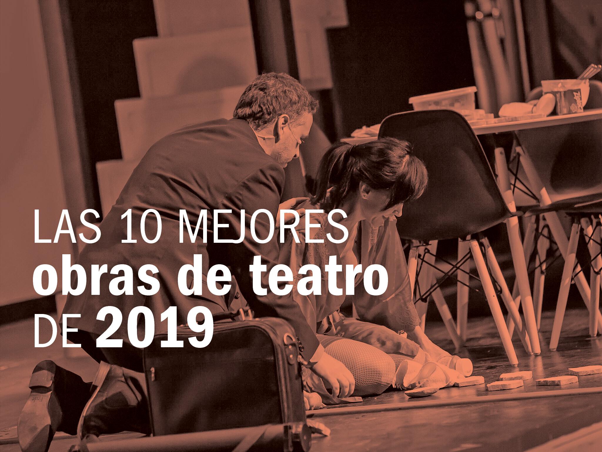 Las 10 mejores obras de teatro de 2019 en la CDMX