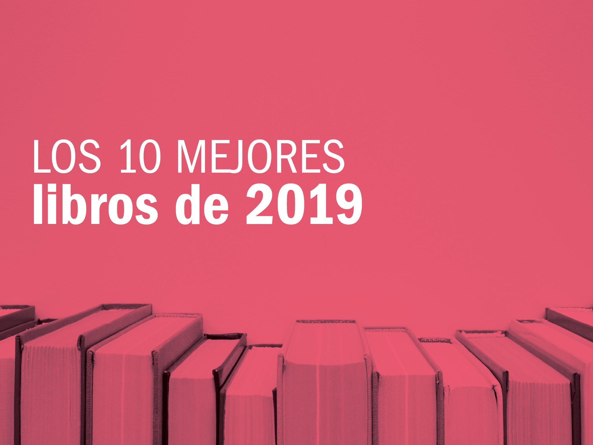 Los 10 mejores libros de 2019