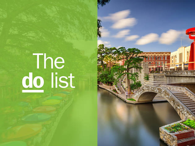 The 19 best things to do in San Antonio right now