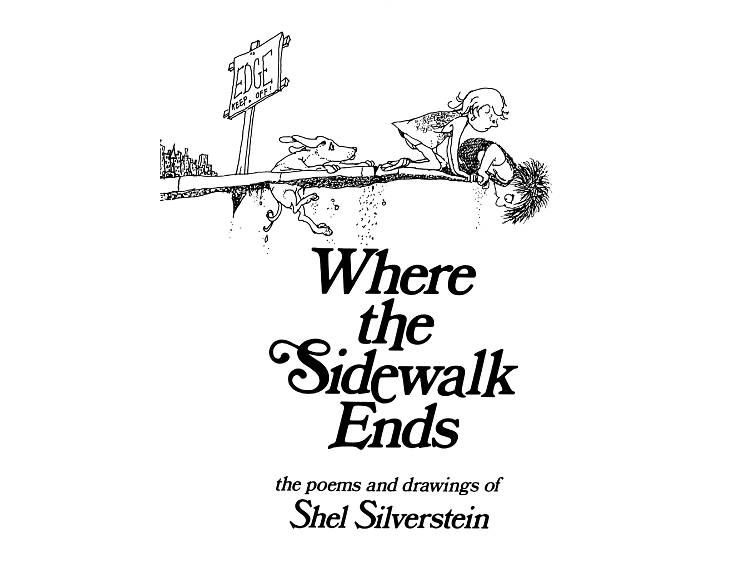 Where the Sidewalk Ends and A Light in the Attic by Shel Silverstein