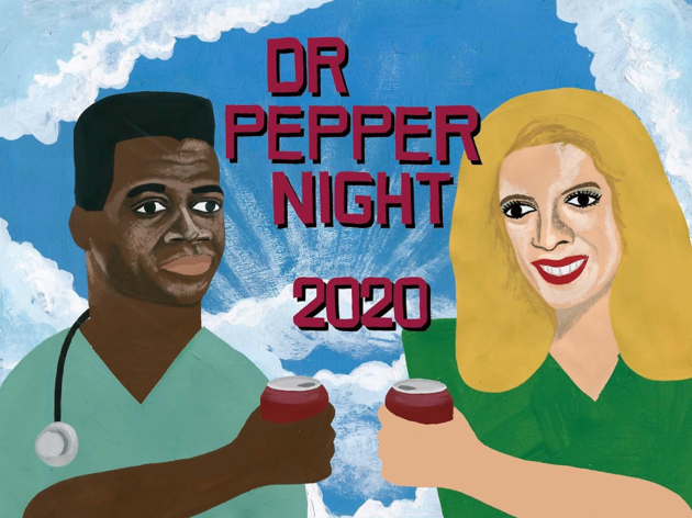Dr Pepper Night 2020
