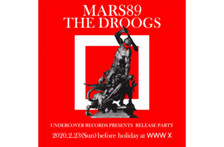 UNDERCOVER presents MARS89 THE DROOGS Release Party