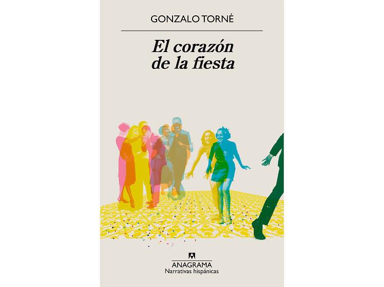 'El corazón de la fiesta', de Gonzalo Torné