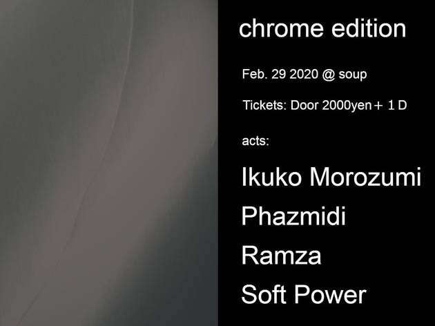 CHROME EDITION -IKUKO MOROZUMI REMIXES RELEASE PARTY VOL.2-