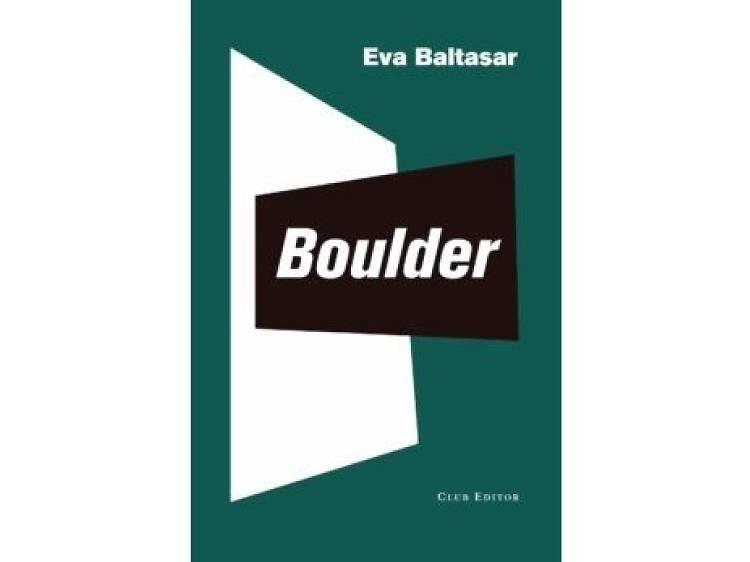 'Boulder', de Eva Baltasar